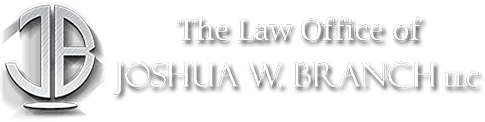 The Law Office of Joshua W. Branch, LLC